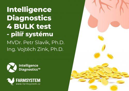 Webinář: Intelligence Diagnostics 4 BULK test – pilíř systému